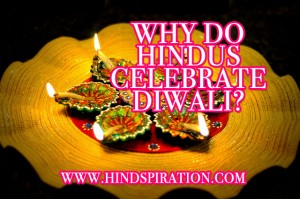 why-do-hindus-celebrate-diwali