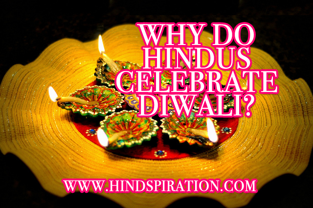 why-do-hindus-celebrate-diwali